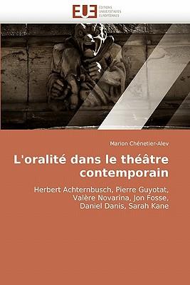 L'Oralite Dans Le Theatre Contemporain 9786131505447