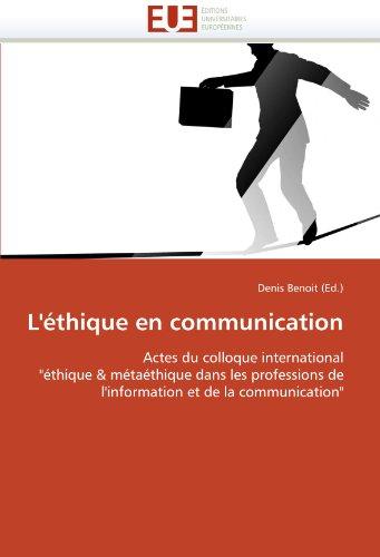 L' Thique En Communication 9786131579264