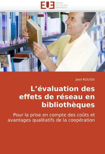 L'Valuation Des Effets de Rseau En Bibliothques 9786131503405