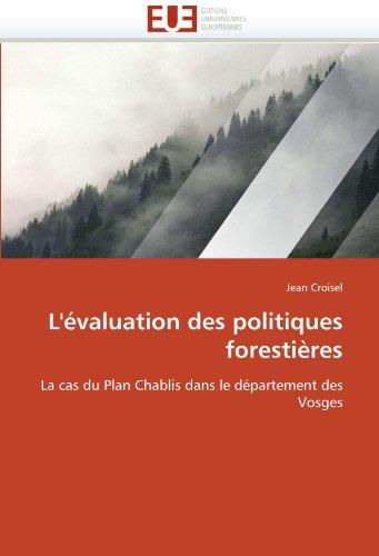L'Evaluation Des Politiques Forestieres 9786131533211