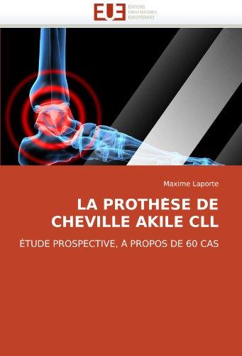 La Prothese de Cheville Akile CLL 9786131509353