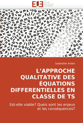 L'Approche Qualitative Des Quations Differentielles En Classe de Ts 9786131502767