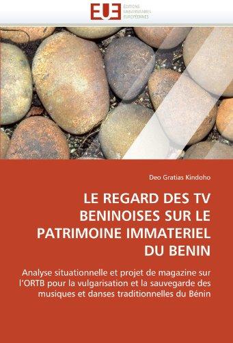 Le Regard Des TV Beninoises Sur Le Patrimoine Immateriel Du Benin 9786131532757