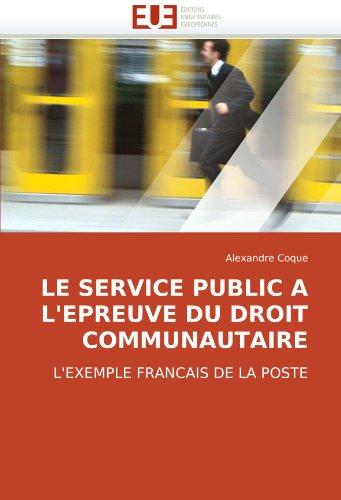 Le Service Public A L'Epreuve Du Droit Communautaire 9786131503306