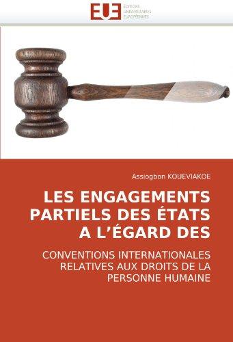 Les Engagements Partiels Des Etats A L'Gard Des 9786131503337