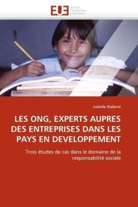 Les Ong, Experts Aupres Des Entreprises Dans Les Pays En Developpement 9786131528125