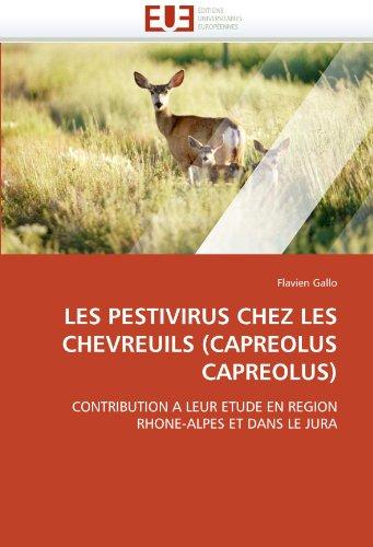 Les Pestivirus Chez Les Chevreuils (Capreolus Capreolus) 9786131522079