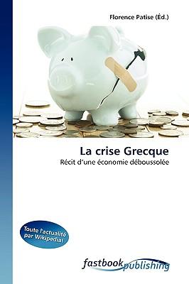 La Crise Grecque 9786130103491
