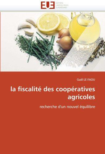 La Fiscalite Des Cooperatives Agricoles 9786131531774