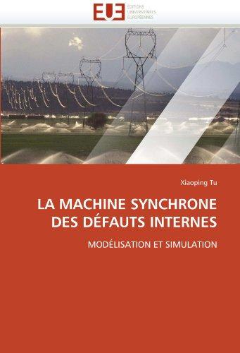 La Machine Synchrone Des Defauts Internes 9786131545399