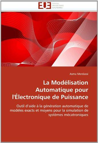 La Modlisation Automatique Pour L'Lectronique de Puissance 9786131515613