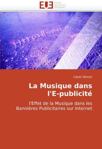 La Musique Dans L'E-Publicit 9786131503535