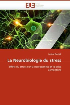 La Neurobiologie Du Stress 9786131510953