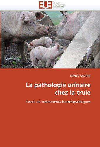 La Pathologie Urinaire Chez La Truie 9786131556104