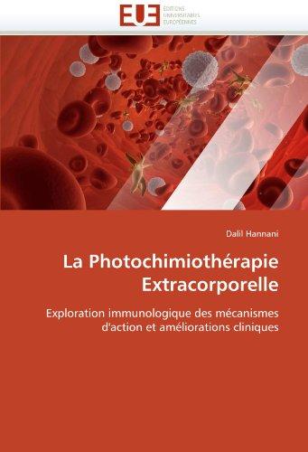 La Photochimiotherapie Extracorporelle 9786131532238