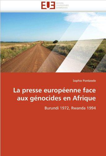 La Presse Europeenne Face Aux Genocides En Afrique 9786131516382