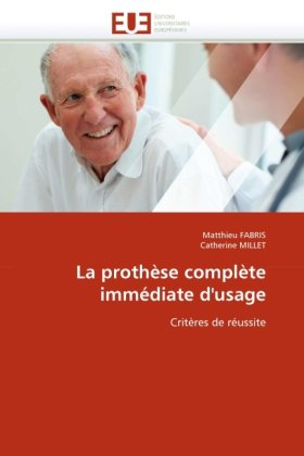 La Prothese Complete Immediate D'Usage 9786131550522