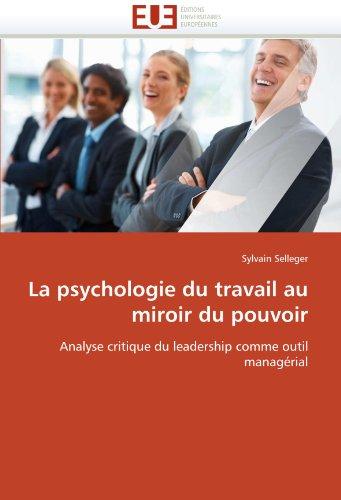 La Psychologie Du Travail Au Miroir Du Pouvoir 9786131547140