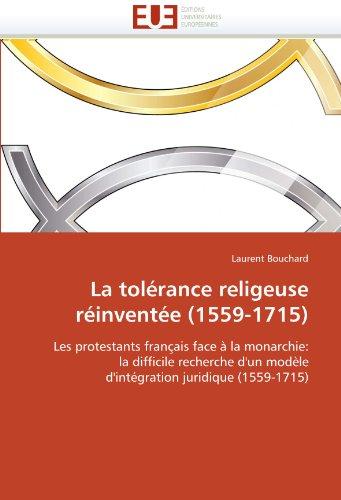 La Tol Rance Religieuse R Invent E (1559-1715) 9786131519468