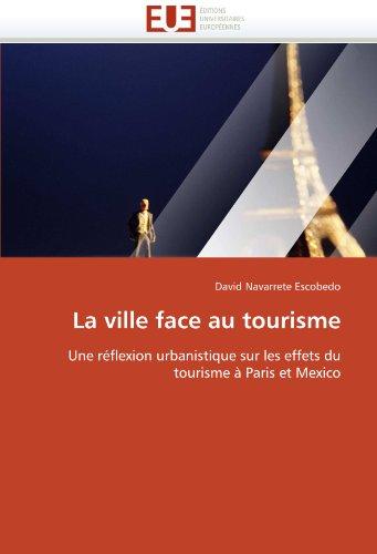 La Ville Face Au Tourisme 9786131544484