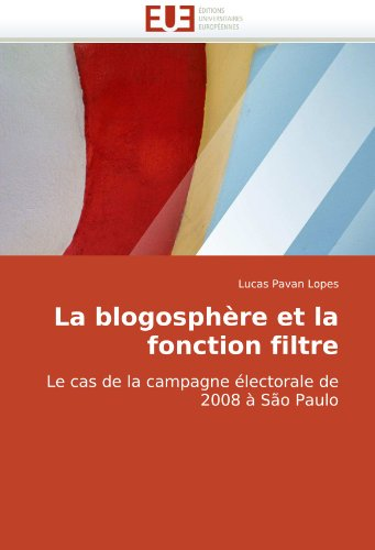 La Blogosphre Et La Fonction Filtre 9786131500640