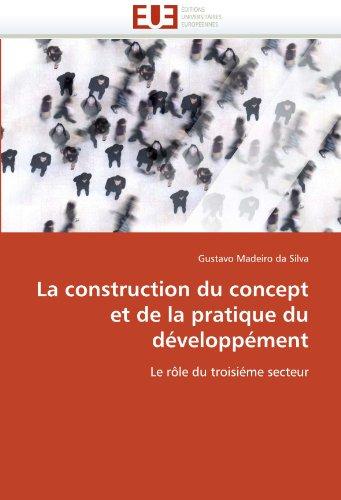 La Construction Du Concept Et de La Pratique Du Dveloppment 9786131526404