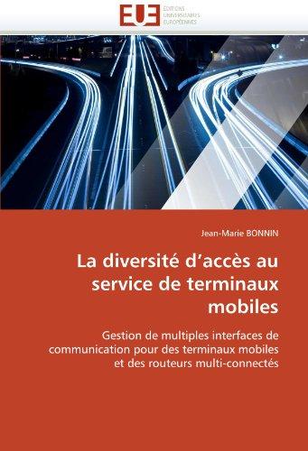 La Diversit D'Acc?'s Au Service de Terminaux Mobiles 9786131566004