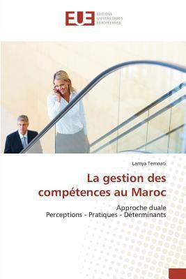 La Gestion Des Comp Tences Au Maroc 9786131577567