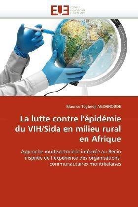 La Lutte Contre L'Pidmie Du Vih/Sida En Milieu Rural En Afrique 9786131519833