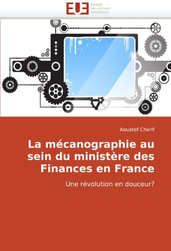 La McAnographie Au Sein Du Ministre Des Finances En France 9786131507373