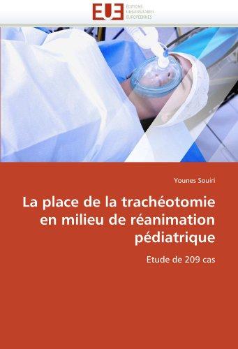La Place de La Trach Otomie En Milieu de R Animation P Diatrique 9786131579318