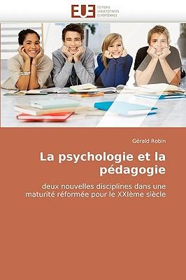 La Psychologie Et La Pdagogie 9786131514128