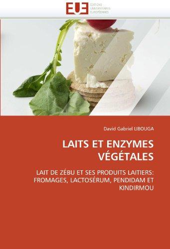 Laits Et Enzymes Vegetales 9786131510724