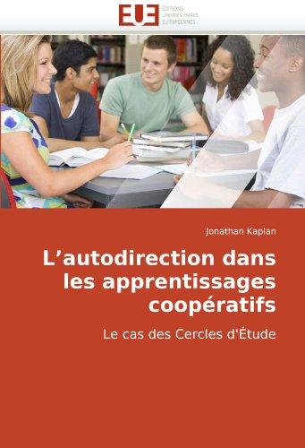 L'Autodirection Dans Les Apprentissages Coopratifs 9786131501692