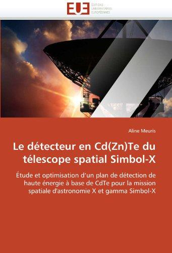 Le Detecteur En CD(Zn)Te Du Telescope Spatial Simbol-X 9786131538599