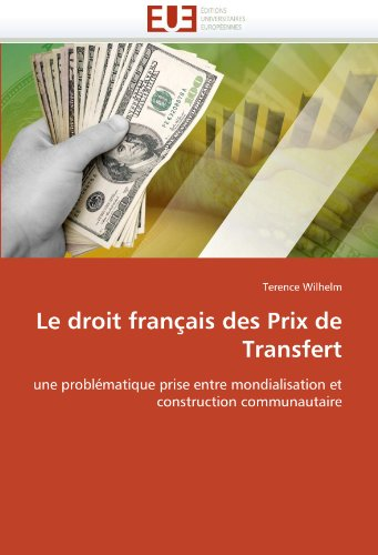 Le Droit Francais Des Prix de Transfert 9786131523144