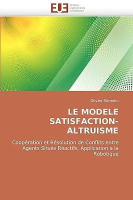 Le Modele Satisfaction-Altruisme 9786131503290