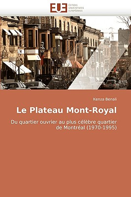 Le Plateau Mont-Royal 9786131508950