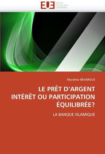 Le Pret D'Argent Interet Ou Participation Equilibree? 9786131542695