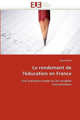 Le Rendement de L'Education En France 9786131519826