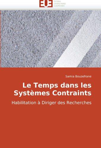 Le Temps Dans Les Systmes Contraints 9786131501333