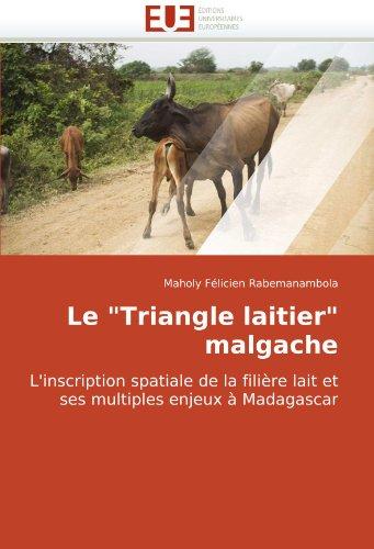"""Le """"Triangle Laitier"""" Malgache L'Inscription Spatiale de La Filire Lait Et Ses Multiples Enjeux Madagascar"""