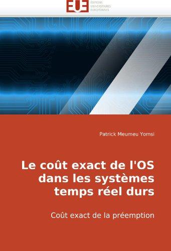 Le Cot Exact de L'Os Dans Les Systmes Temps Rel Durs 9786131500992