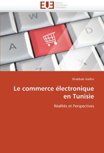 Le Commerce Lectronique En Tunisie 9786131529924