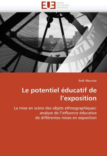 Le Potentiel Ducatif de L'Exposition 9786131538124