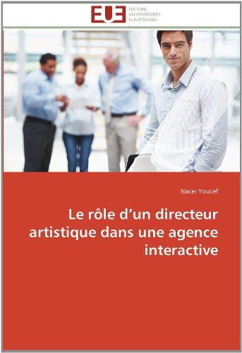 Le R Le D'Un Directeur Artistique Dans Une Agence Interactive