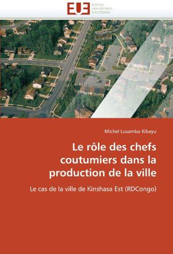 Le R Le Des Chefs Coutumiers Dans La Production de La Ville 9786131590245
