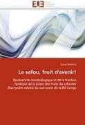 Le Safou, Fruit D'Avenir! 9786131550027