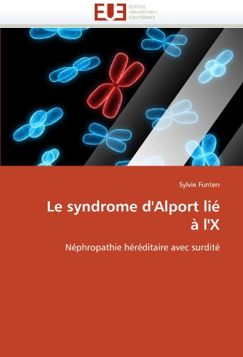 Le Syndrome D'Alport Li L'x 9786131570797