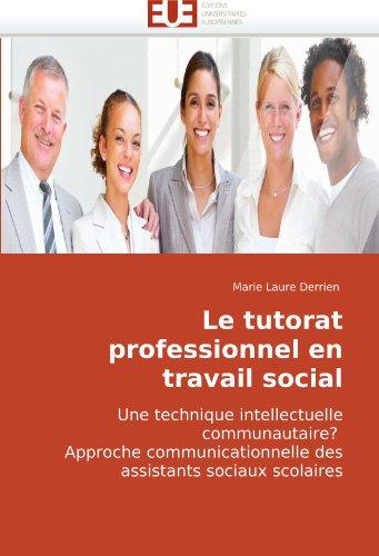 Le Tutorat Professionnel En Travail Social 9786131502927